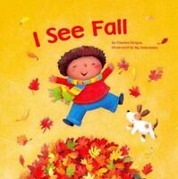 I See Fall, Paperback by Ghigna, Charles; Jatkowska, A. G. (ILT), Brand New, ...