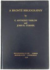 A Bronte Bibliography: G. Anthony Yablon & John R. Turner First Edition 1978