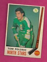 1969-70 OPC # 199 NORTH STARS TOM POLONIC  ROOKIE NRMT CARD (INV#2454)