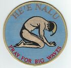"""PRAY FOR BIG WAVES PATCH 5"""" Round Embroidered Cloth Hawaiian Surf a Free S/H"""