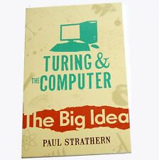 The Big Idea:  Turing and the Computer by Paul Strathern