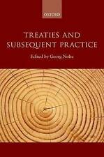 Treaties and Subsequent Practice by Oxford University Press (Hardback, 2013)