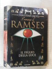 IL FIGLIO DELLA LUCE Christian Jacq Mondadori 1997 Libro romanzo Egitto racconto