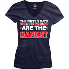 The First 5 Days After Weekend Are Hardest Five Work Lazy Juniors V-Neck T-Shirt