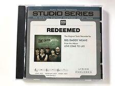 Studio Series - Big Daddy Weave - Redeemed - accompaniment track christian cd
