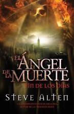 Vintage Espanol: Angel de la Muerte : El Fin de los Dias by Steve Alten...