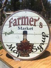 Farmers Market Fresh Maple Syrup Round Sign Vintage Garage Bar Decor Old Rustic