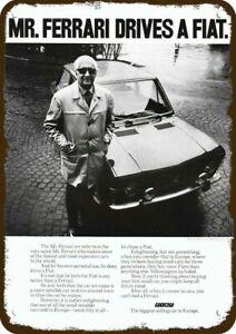 1971 ENZO FERRARI Drives A FIAT Car Vintage Look DECORATIVE REPLICA METAL SIGN