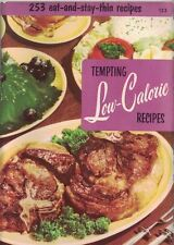 Tempting Low-Calories Recipes Vintage Cookbook 1956 Culinary Arts Institute #123