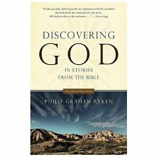 Discovering God in Stories from the Bible by Philip Graham Ryken