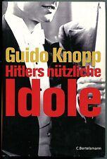 Guido Knopp - Hitlers nützliche Idole