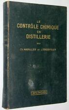 Mariller Grosfilley LE CONTROLE CHIMIQUE EN DISTILLERIE 1939 alcool distillation