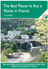 The Best Places to Buy a Home in France (The Best Places to Buy), Joe Laredo, Us