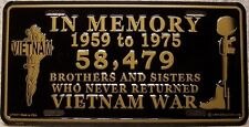 Aluminum Military License Plate In Memory of Vietnam 58,479 Killed in Action NEW