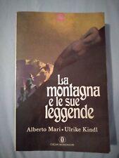 La montagna e le sue leggende - Mari Kindl - Mondadori - 1989