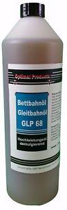 Hochleistungs Gleitbahnöl 1 X 1 Liter Flasche Bettbahnöl GLP 68