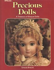 Antique German French Bisque Dolls - Types Makers / Scarce Book