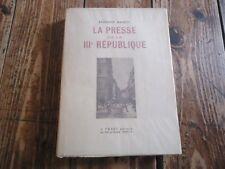 PRESSE DE LA III REPUBLIQUE MANEVY AFFAIRE DREYFUS JOURNAUX  GUERRE JOURNALISTE