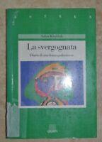 SAHAR KHALIFAH - LA SVERGOGNATA. DIARIO DI UNA DONNA PALESTINESE -GIUNTI 1991 NA