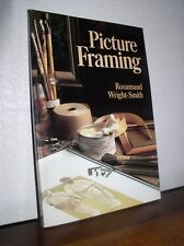 Picture Framing by Rosamund Wright-Smith (1981, Paperback)