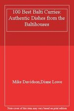 100 Best Balti Curries: Authentic Dishes from the Baltihouses,Mike Davidson,Dia