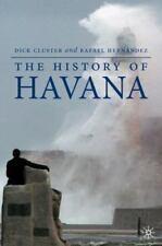 The History of Havana (Palgrave Essential Histories)