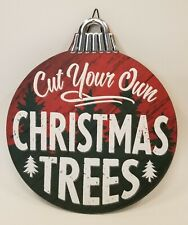 """Wood Christmas Tree Farm Cut Your Own Ornament Shaped Wall or Yard Sign  12"""""""
