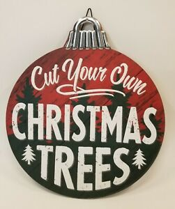 "Wood Christmas Tree Farm Cut Your Own Ornament Shaped Wall or Yard Sign  12""  b1"