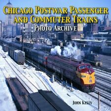 Chicago Postwar Passenger And Commuter Trains 1950s and 1960s Book loop