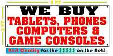 WE BUY TABLETS, PHONES, COMPUTERS & GAME CONSOLES Banner Sign