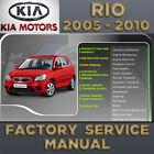 KIA Rio 2005 2006 2007 2008 2009 2010 2011 Service Repair Manual Workshop