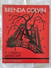 Brenda Colvin A Career in Landscape by Trish Gibson | HC/DJ NEW