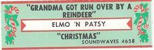 Juke Box Strip Elmo 'n Patsy - Grandma got run over by a reindeer / Christmas