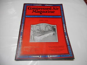 APRIL 1925 - COMPRESSED AIR industrial magazine - great ads