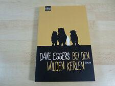 Dave Eggers: Bei den Wilden Kerlen / Taschenbuch