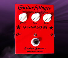 GUITARSLINGER EFFECTS  FIREBALL MK II  Boutique Screamer  True Bypass Handmade