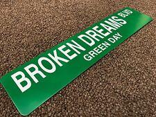 "Green Day BROKEN DREAMS BLVD SIGN / Rare 2004 PROMO Guaranteed Authentic 18 X 4"""