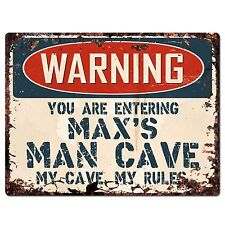 PP3370 WARNING ENTERING MAX'S MAN CAVE Chic Sign Home Decor Funny Gift