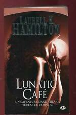 LAURELL K. HAMILTON: ANITA BLAKE TUEUSE DE VAMPIRE TOME 4 MILADY. 2010.