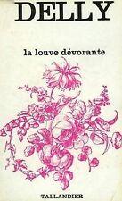 La louve dévorante by Delly  -TALLANDIER 1967 (in french)