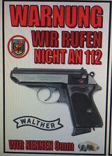 Walther PPK Gun STICKER `Warnung, Wir Ruffen Nicht An 112.  Wir Nennen 9mm