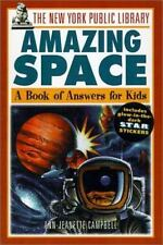 New York Public Library Amazing Space: A Book of Answers for Kids (New-ExLibrary