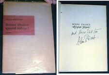 1958 ALAIN PREVOST INSCRIBED SIGNED 1st ED BONNE CHANCE QUAND MEME