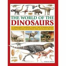 The World of the Dinosaurs: An Exciting Guide to Prehistoric Creatures