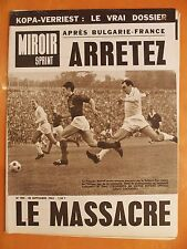 Miroir-Sprint N° 904 du 30/9/1963-Après France Bulgarie arretez le massacre-Kopa