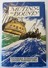 Mutiny on the Bounty by Charles Nordhoff and James Norman Hall – HCDJ – 1932