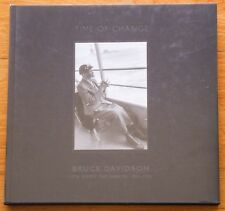 SIGNED BRUCE DAVIDSON - TIME OF CHANGE - 2002 1ST EDITION HARDCOVER - FINE COPY