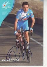 CYCLISME  carte cycliste MICKAEL PICHON équipe BOUYGUES TELECOM 2005 signée