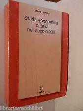 STORIA ECONOMICA D'ITALIA NEL SECOLO XIX 1815 1882 Mario Romani Sergio Zaninelli