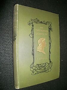 UNPUBLISHED LEGENDS OF VIRGIL. COLLECTED BY C G LELAND. 1899 1st EDITION HB